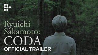 Ryuichi Sakamoto Coda Official Trailer Get It On Itunes