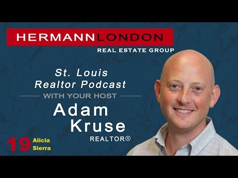 Ep. 19 St. Louis Realtor Podcast With Adam Kruse-Alicia Sierra Investor/Realtor