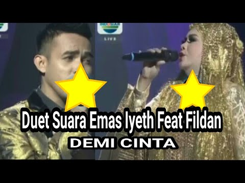 Fildan Feat Iyeth Bustami - Demi Cinta - Konser Suara Emas Indosiar 6/7/2017 (cuplikan penampilan)