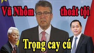 """""""Vũ Nhôm"""" được đại sứ quán Đức ở Singapore chấp nhận tị nạn khiến Nguyễn Phú Trọng không dẫn độ được"""