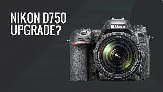 Nikon D750 - Is the D750 Still a Good Upgrade from my Nikon D7000?