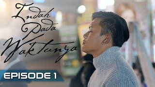 Download Lagu Indah Pada Waktunya The Series: Rizky Febian & Aisyah Aziz [Episode1] Gratis STAFABAND