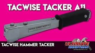 Tacwise Hammer Tacker A11 review