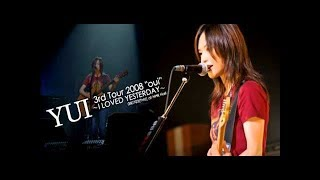 Download lagu YUI Live 3rd Tour 2008 I LOVED YESTERDAY - Oui -