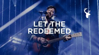 Let The Redeemed - Josh Baldwin | Live at Heaven Come LA 2019