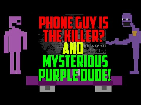 Five Nights at Freddy's 2: Phone Guy Is The Killer?! Mysterious Purple Dude Found!