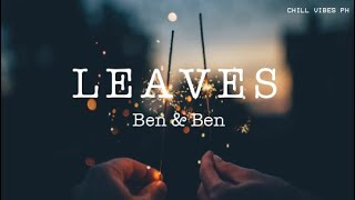 Leaves - Ben&Ben | Cara X Jagger OST (Lyrics)