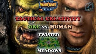 Grubby | Warcraft 3 The Frozen Throne | Orc vs. Human - Tactical Creativity - Twisted Meadows