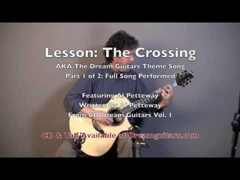 Fingerstyle Guitar Lesson by Al Petteway, The Crossing.  Part 1: Performance