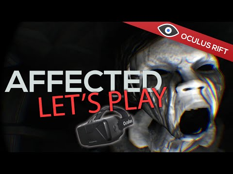 Affected - Oculus Rift DK2 Extreme Horror Game