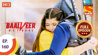 Baalveer Returns - Ep 160 - Full Episode - 3rd August 2020