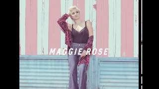 Maggie Rose Pull You Through