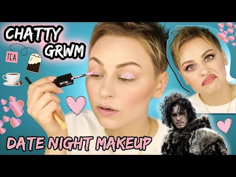 Chatty GRWM Date Night Makeup