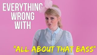 "Download Lagu Everything Wrong With Meghan Trainor - ""All About That Bass"" Gratis STAFABAND"