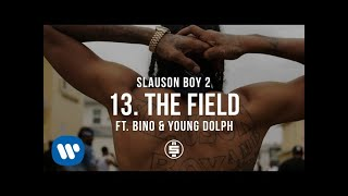 The Field feat. Bino & Young Dolph | Track 13 - Nipsey Hussle - Slauson Boy 2 (Official Audio)