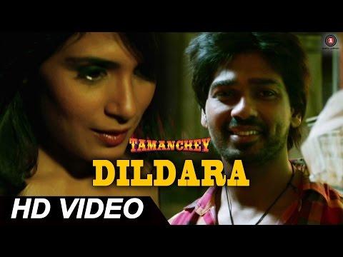 Dildara Official Video HD | Tamanchey | Nikhil Dwivedi & Richa...