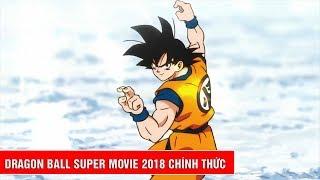 Dragon Ball Super Movie Trailer Teaser 2018 chính thức ra mắt