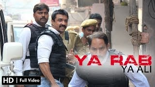 Ya Rab (2014) -- Ya Ali Full Video Song -- Ajaz Khan