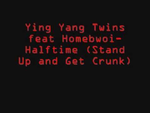 Ying Yang Twins - Halftime (ft Homebwoi)
