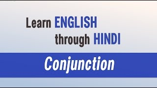 Most Popular Spoken English classes - Learn English through Hindi - Conjunction