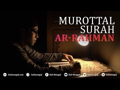 Murottal Surah Ar-Rahman - Mashudi Malik Bin Maliki
