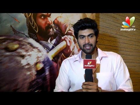 Rana Daggubati Interview : It was tough doing Telugu and Tamil at the same time | Bahubali