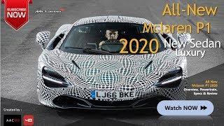The 2020 Mclaren P1, SuperSport All New Luxury Car Best