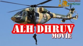 Advanced Light Helicopter (ALH) Dhruv movie | Hindustan Aeronautics Limited (HAL) | MUST WATCH