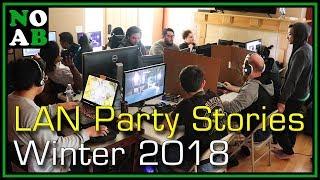 LAN Party Stories: Winter 2018