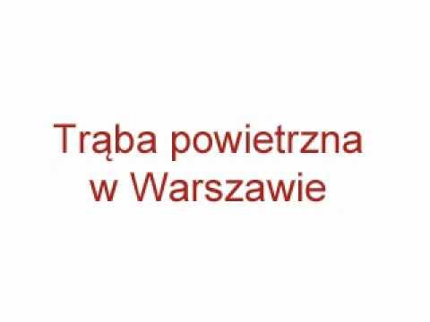Trąba Powietrzna, Tornado W Warszawie