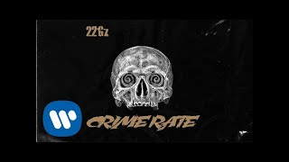 22gz - Crime Rate (Official Audio)