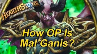 Hearthstone: How OP is Mal'Ganis?