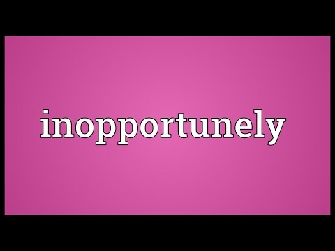 Header of inopportunely