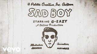 G-Eazy Sad Boy
