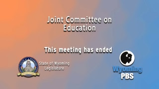 Wyoming Legislative Joint Committee on Education 2018, Day 1, November 27