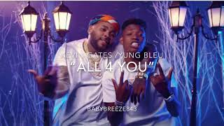 "Kevin Gates / Yung Bleu ""All4U"" Type Beat Prod: Baby Breeze"