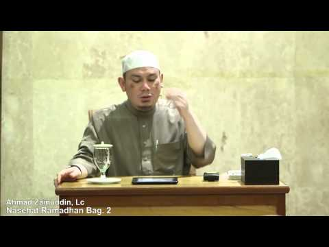 Nasehat Ramadhan Bag. 2 - Ahmad Zainuddin, Lc