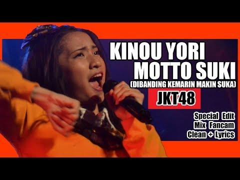 [Clean + Lirik] JKT48 - Kinou Yori Motto Suki @ Team T