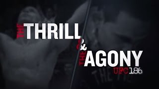 UFC 186: The Thrill and the Agony