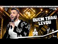 Gusttavo Lima   Quem Traiu Levou   DVD O Embaixador In Cariri (Ao Vivo)