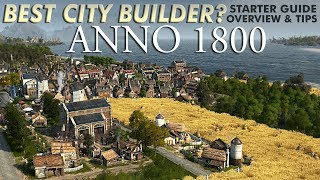 ANNO 1800 | Starter Guide & Tips For New Players – Let's Play My Favorite City Builder!