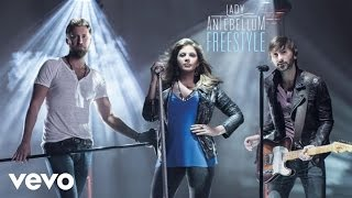 Lady Antebellum Video - Lady Antebellum - Freestyle (Audio)