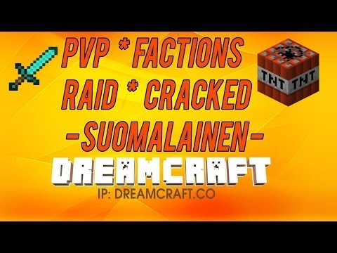 DreamCraft PvP 1.7.9 - Cracked Suomiserveri 24/7 [Factions Raid PvP]
