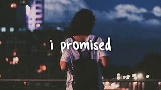 kayden - i promised // lyrics