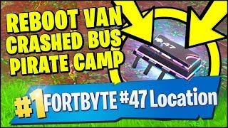 Fortnite FORTBYTE #47 LOCATION - Found Between A Reboot Van, Pirate Camp and a Crashed Battlebus