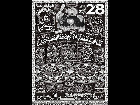 Live Majlis E Aza Qadeemi Matamdari 28 Rajab  2018 Pindi Bhatian (www.livemajalis.com)