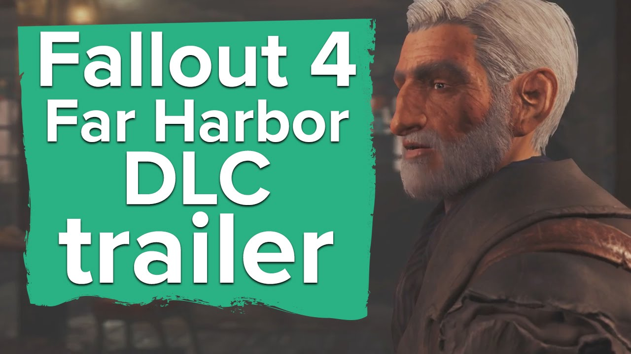 Travel to the mysterious island of Far Harbor in Fallout 4 DLC - Fallout 4 gameplay trailer