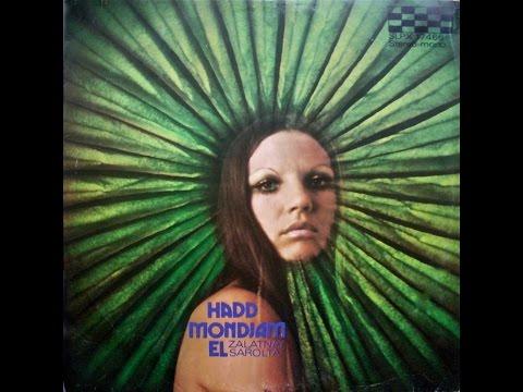 Zalatnay Sarolta – Hadd Mondjam El (FULL ALBUM, Psychedelic Rock / Funk, 1973, Hungary)