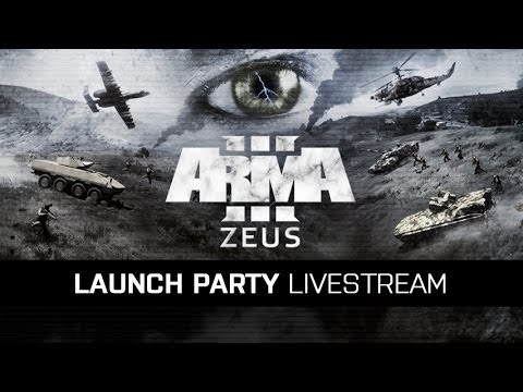 Arma 3 Livestream - Zeus DLC Launch Party