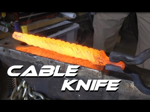 Forging a Knife From Cable